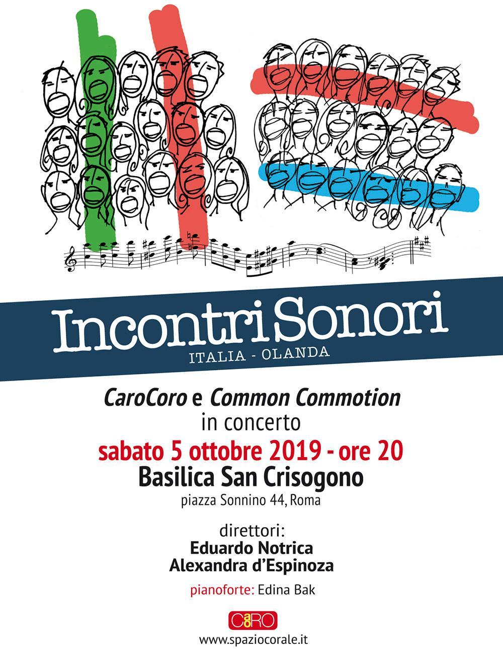 Il CaroCoro e Common Commotion: Italia/Olanda cantano